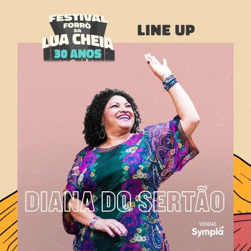 Diana do Sertão - Festival Lua Cheia 30 Anos